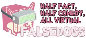 FalseDogs VR, AR, MR - Reviews and News
