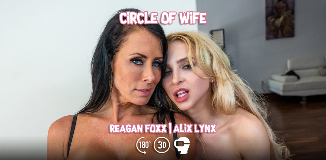Circle of Wife - Alix Lynx and Reagan Foxx