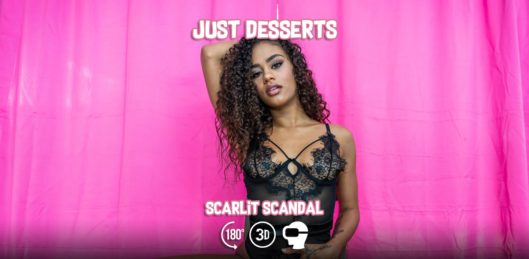 Just Desserts - Scarlit Scandal