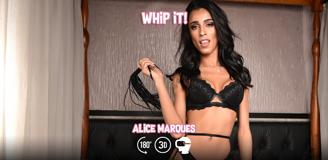 Whip It! with Alice Marques - TranzVR