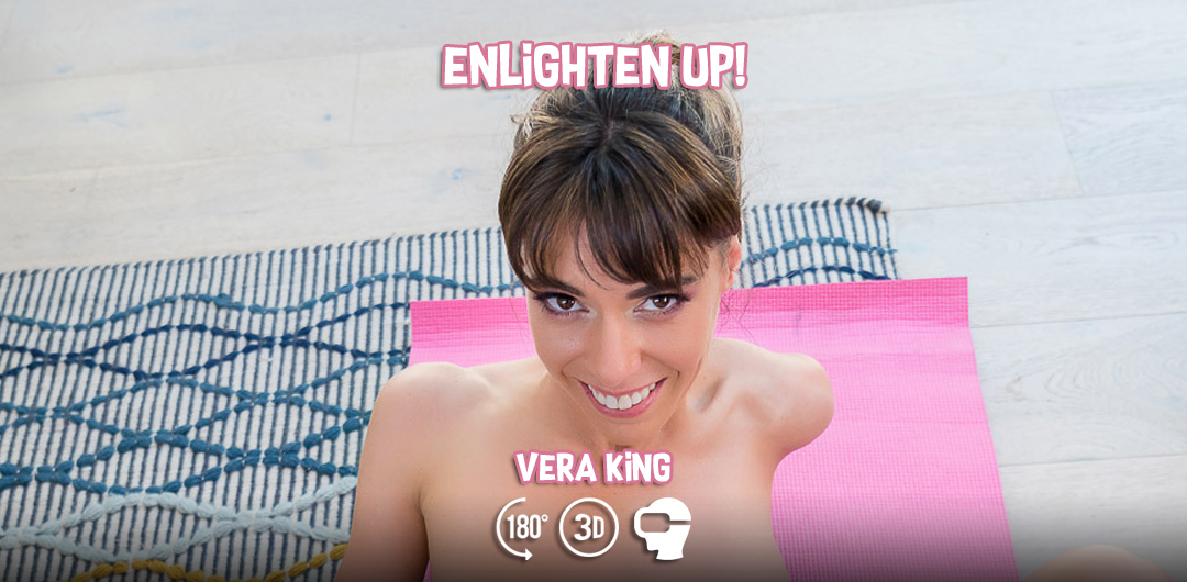 Enlighten Up! - Vera King - VR Bangers