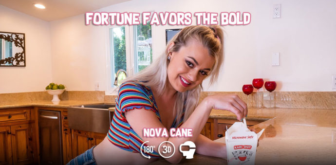 Fortune Favors the Bold - Nova Cane