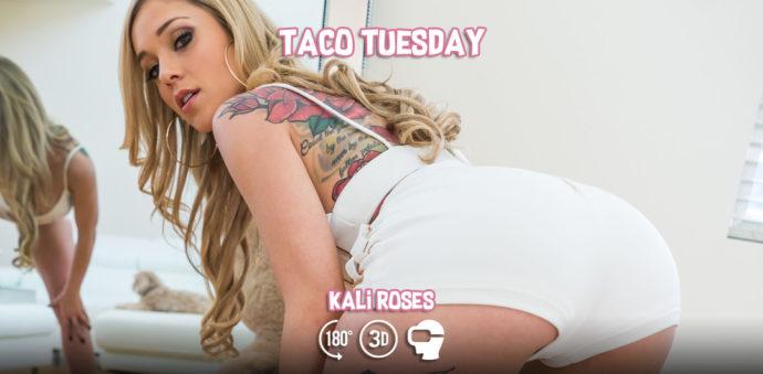 Taco Tuesday - Kali Roses