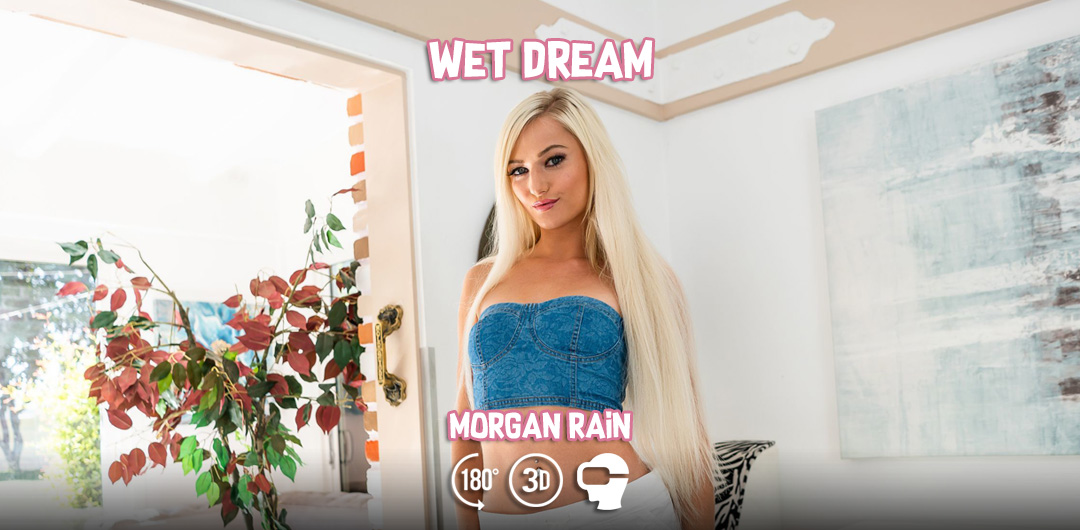 Wet Dream - Morgan Rain