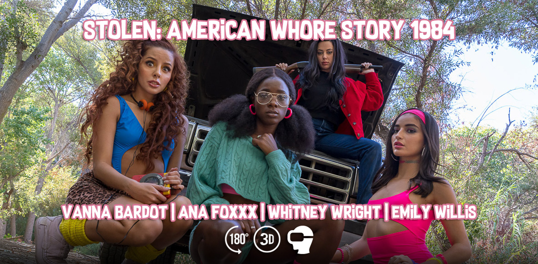 Stolen: American Whore Story 1984 - VR Bangers